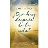 Que Hay Despues de la Vida, by John Burke, Paperback