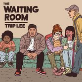 The Waiting Room, by Trip Lee, CD