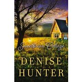 Sweetbriar Cottage, by Denise Hunter