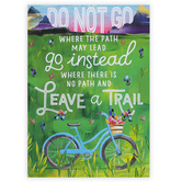 Renewing Minds, Do Not Go Where The Path May Lead Motivational Poster, 13 x 19 Inches