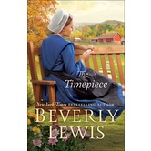 The Timepiece, by Beverly Lewis, Paperback