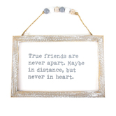 Collins Painting & Design, True Friends Beaded Sign, 9 x 6 Inches