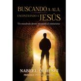 Buscando a Ala, Encontrando a Jesus, by Nabeel Qureshi, Paperback