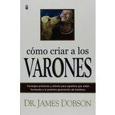 Como Criar a los Varones, by Dr. James Dobson, Paperback