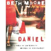 Daniel Member Book: Lives of Integrity, Words of Prophecy, by Beth Moore, Paperback