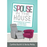 Spouse in the House, by Cynthia Ruchti & Becky Melby, Paperback