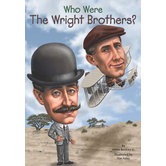Who Were the Wright Brothers by James Buckley Jr., Tim Foley, and Nancy Harrison, Paperback