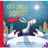 One Small Donkey, by Dandi Daley Mackall and Marta Alvarez Miguens