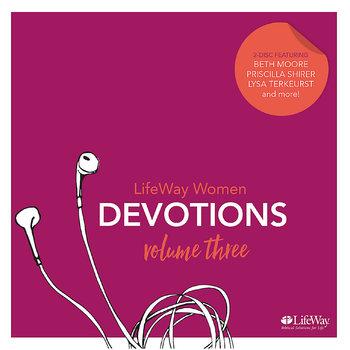 LifeWay Women Devotions: Volume 3, Various Authors, Audiobook