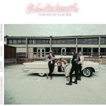 Forever On Your Side EP, by NEEDTOBREATHE, CD