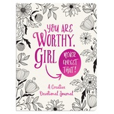 You Are Worthy, Girl Never Forget That: A Creative Devotional Journal, by Barbour