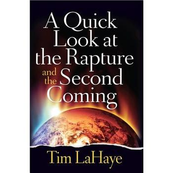 A Quick Look at the Rapture and the Second Coming, by Tim LaHaye, Paperback