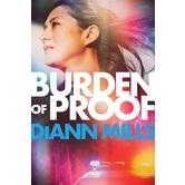 Burden of Proof, by DiAnn Mills, Paperback