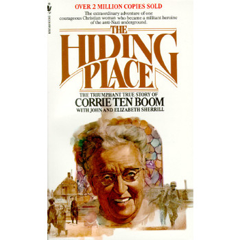 The Hiding Place: The Triumphant True Story of Corrie Ten Boom, Paperback, Grades 5 and up