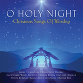 O Holy Night: Christmas Songs Of Worship, by Various Artists, CD