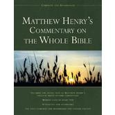 Matthew Henry's Commentary on The Whole Bible: Complete & Unabridged in One Volume, by Matthew Henry