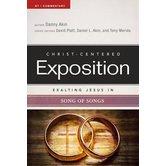 Exalting Jesus in Song of Songs, by Daniel L. Akin