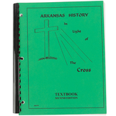 Arkansas History in Light of the Cross High School Textbook, Second Edition, 116 Pages, Grades 9-12