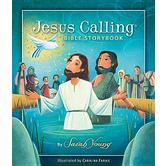 Jesus Calling Bible Storybook, by Sarah Young, Hardcover, Illustrated
