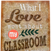 Teacher Created Resources, What I Love Most About My Classroom Positive Poster, 13 x 19 Inches