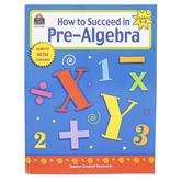 Carson-Dellosa, How to Succeeed in Pre-Algebra Resource Book, Reproducible, 48 Pages, Grades 5-8