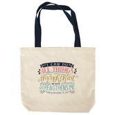 Christian Art Gifts, Philippians 4:13 I Can Do All Things Tote Bag, Cotton Canvas, Natural, 18 1/4 x 15 3/4 x 3 3/4 inches