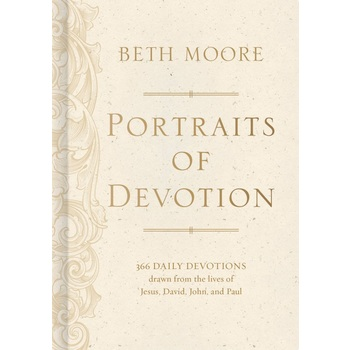 Portraits of Devotion, by Beth Moore