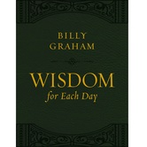 Wisdom for Each Day, by Billy Graham, Imitation Leather, Green