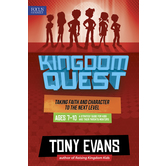Kingdom Quest: A Strategy Guide for Kids 7 to 10 and Parents, by Tony Evans, Paperback