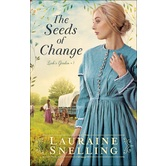 Pre-buy, The Seeds of Change, Leahs Garden, Book 1, by Lauraine Snelling, Paperback