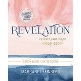 Revelation: Extravagant Hope Study Guide, by Margaret Feinberg, Paperback