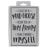 Open Road Brands, I Live in a Mad House Magnet, Tin, White, 3 1/2 x 5 inches