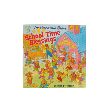 The Berenstain Bears, School Time Blessings, by Mike Berenstain, Paperback