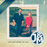 Hope Keeps Writing The Song: Deluxe Edition, by Jim & Mellissa Brady, CD