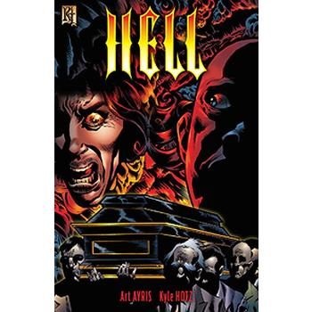 Hell, by Art Ayris and Kyle Holtz, Comicbook