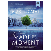 You Were Made for This Moment Video Study, by Max Lucado, DVD