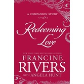 Redeeming Love: The Companion Study, by Francine Rivers, Paperback