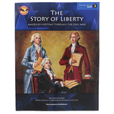 The Story of Liberty America's Heritage Through the Civil War Part 2 Teacher Edition, Grades 6-9
