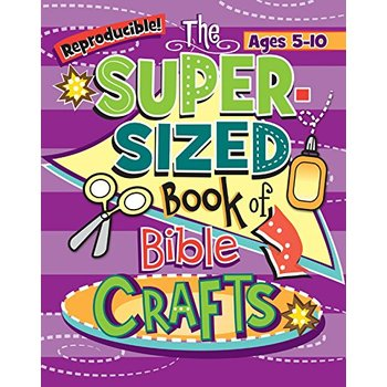 RoseKidz, The Super-Sized Book of Bible Crafts, Reproducible, 256 Pages, Grades K-5