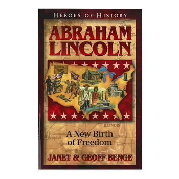 Abraham Lincoln: A New Birth of Freedom