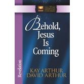 New Inductive Study Series: Behold, Jesus is Coming: Revelation