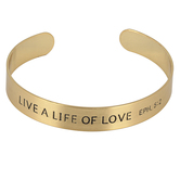 Mercy Adorned, Ephesians 5:2 Live A Life Of Love Cuff Bracelet, Zinc Alloy, Brushed Gold