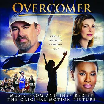 Overcomer: Music From & Inspired By The Original Motion Picture, by Various Artists, CD