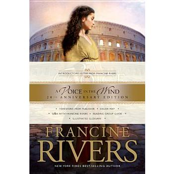 A Voice in the Wind, Mark of the Lion Series Book 1, by Francine Rivers