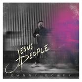 Jesus People, by Danny Gokey, CD