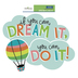 Renewing Minds, Dream It Do It Two-Sided Decoration, 15 x 12 Inch, 1 Each