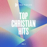 SOZO Playlists: Top Christian Hits Volume 2, by Various Artists, CD