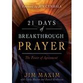 21 Days of Breakthrough Prayer, by Jim Maxim, Cathy Maxim, & Daniel Henderson, Paperback