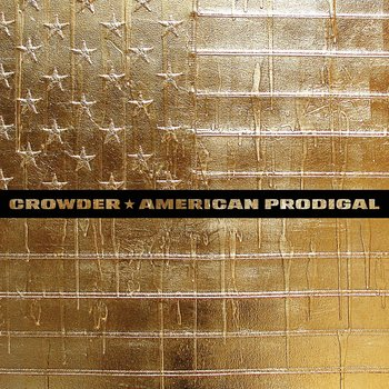 American Prodigal, by Crowder, CD