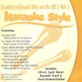 Southern Gospel Hits of the 80s, Volume 1, Karaoke Style, As Made Popular by Various Artists, CD+G